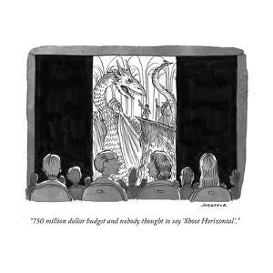 """750 million dollar budget and nobody thought to say 'Shoot Horizontal'."" - Cartoon by Joe Dator"
