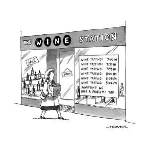 "A woman walks by a store called ""THE WINE STATION"" which has times for win... - New Yorker Cartoon by Joe Dator"