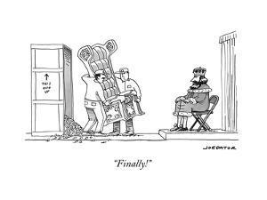 """Finally!"" - New Yorker Cartoon by Joe Dator"