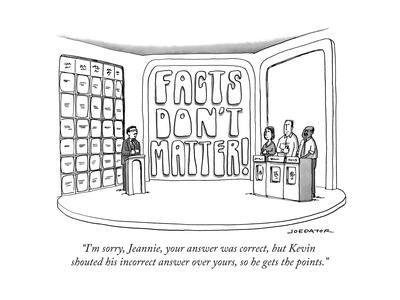 """""""I'm sorry, Jeannie, your answer was correct, but Kevin shouted his incorr..."""" - New Yorker Cartoon"""