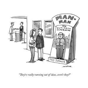 """""""They're really running out of ideas, aren't they?"""" - Cartoon by Joe Dator"""