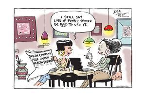 Birth Control Free Under Health Reform. I still say lots of people should be paid to use it… by Joel Pett