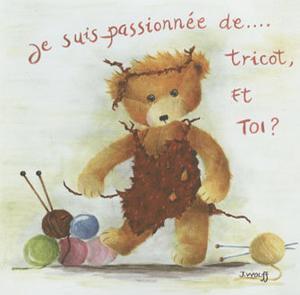 Je Suis Passionnee de Tricot et Toi? by Joëlle Wolff