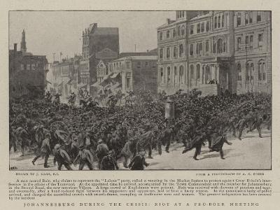 Johannesburg During the Crisis, Riot at a Pro-Boer Meeting-Joseph Nash-Giclee Print