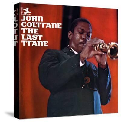 John Coltrane - The Last Trane