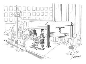 "Tourist on the street looking at a sign that has a point saying ""you are h? - New Yorker Cartoon by John Donohue"
