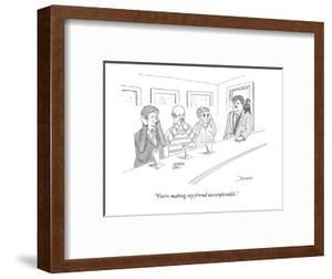 """""""You're making my friend uncomfortable."""" - New Yorker Cartoon by John Donohue"""