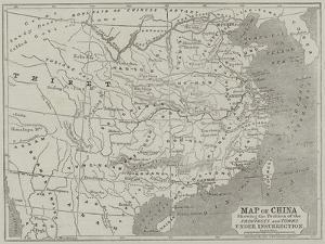 Map of China Showing the Position of the Provinces and Towns under Insurrection by John Dower