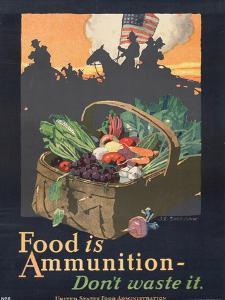 """""""Food is Ammunition--Don't Waste It"""", 1918 by John E. Sheridan"""