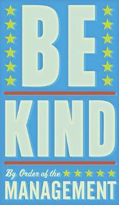 Be Kind by John Golden