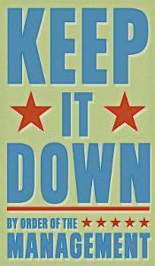 Keep It Down by John Golden