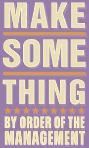 Make Something by John Golden