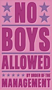 No Boys Allowed by John Golden