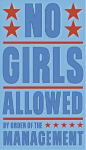 No Girls Allowed by John Golden