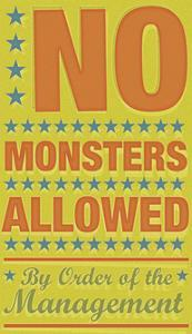 No Monsters Allowed by John Golden