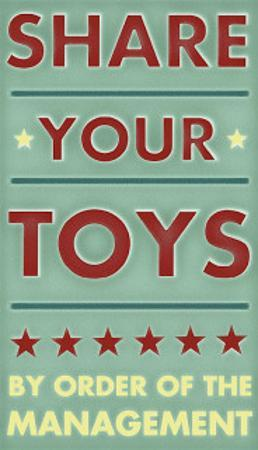 Share Your Toys by John Golden