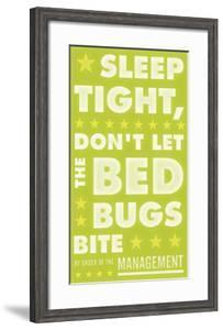 Sleep Tight, Don't Let The Bedbugs Bite (green & white) by John Golden