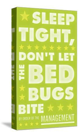 Sleep Tight, Don't Let The Bedbugs Bite (green & white)