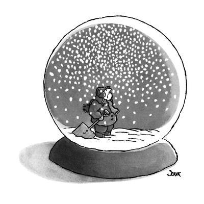 Man inside a snow globe looks up at falling snow. He holds a shovel. - New Yorker Cartoon