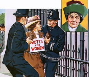 Suffragettes, with Emmeline Pankhurst by John Keay