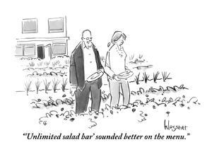 """"""" 'Unlimited salad bar' sounded better on the menu."""" - New Yorker Cartoon by John Klossner"""
