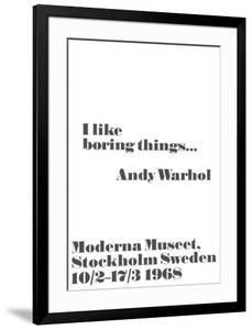 I like boring things... by John Melin