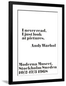 I never read, I just look at pictures. by John Melin