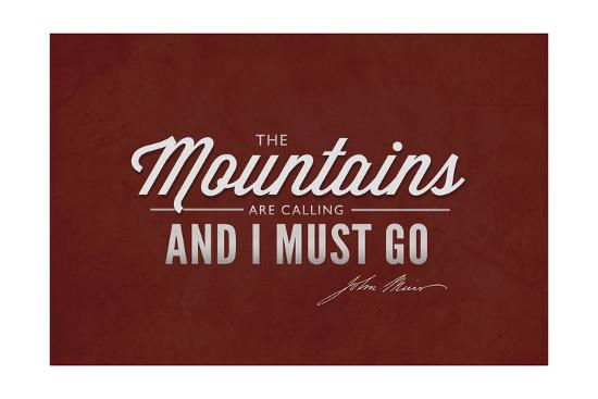 John Muir - the Mountains are Calling-Lantern Press-Art Print