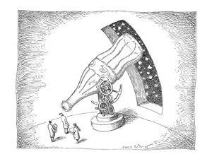 Astronomers use giant coke bottle as a telescope. - New Yorker Cartoon by John O'brien