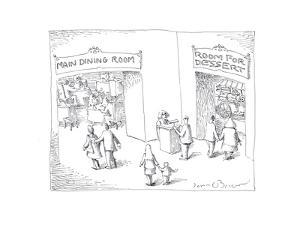 Dining and Dessert rooms - Cartoon by John O'brien