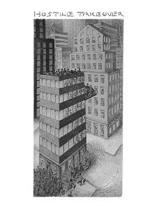 Hostile Takeover - New Yorker Cartoon by John O'brien