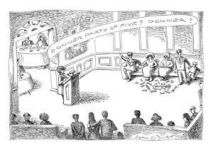 "In a restaurant, a group of people stand, as the maitre d' says ""Donner pa? - New Yorker Cartoon by John O'brien"
