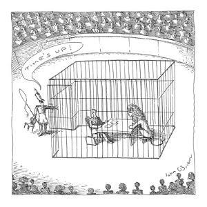 Lion tamer says, 'Time's up!' to lawyer in cage with lion. - New Yorker Cartoon by John O'brien