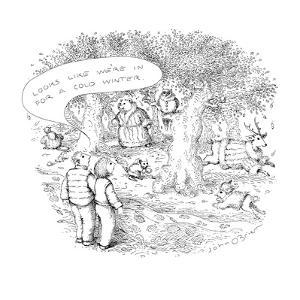 """Man to woman """"It looks like we're in for a cold winter."""" when he sees anim? - New Yorker Cartoon by John O'brien"""