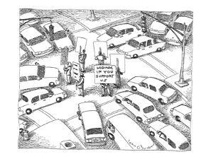 Protesters in the middle of an intersection carrying signs reading 'Honk I? - New Yorker Cartoon by John O'brien