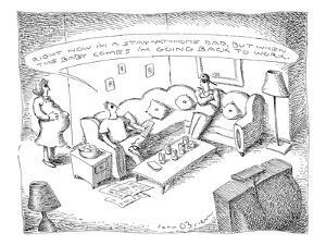 Son sitting on couch says to father; 'Right now I'm a stay-at-home Dad, bu? - New Yorker Cartoon by John O'brien
