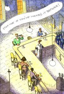 """""""Stop me if you've heard it before!"""" - Cartoon by John O'brien"""