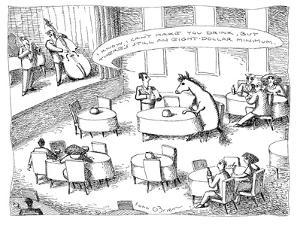 "Waiter talking to a horse sitting at a table: ""I know I can't make you dri…"" - New Yorker Cartoon by John O'brien"