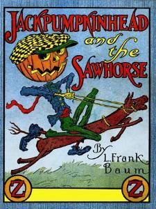 Jack Pumpkinhead and the Sawhorse by John R. Neil