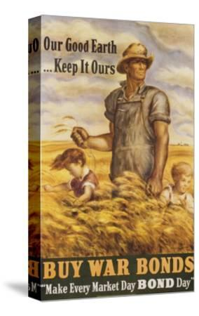 Our Good Earth...Keep it Ours War Bonds Poster