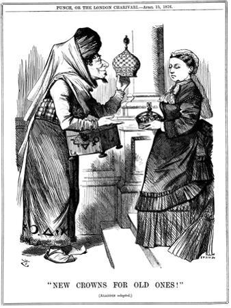 New Crowns for Old Ones!, Benjamin Disraeli Offering the Crown of India to Queen Victoria, 1876