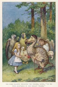 """The Dodo Solemnly Presented the Thimble Saying """"We Beg Your Acceptance of This Elegant Thimble"""" by John Tenniel"""