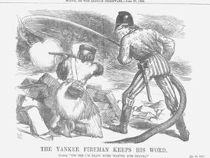 The Yankee Fireman Keeps His Word, 1866 by John Tenniel
