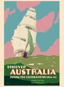 Discover Australia - Sydney Festival Fortnight Celebration - Australian Sailing Ship by John Vickery