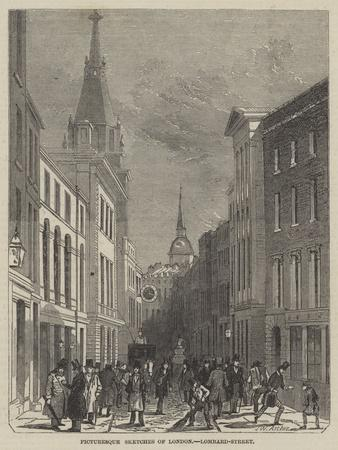 Picturesque Sketches of London, Lombard-Street