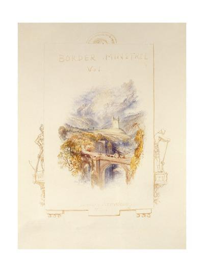 Johnny Armstrong's Tower, C.1832-J^ M^ W^ Turner-Giclee Print