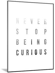 Be Curious by Joni Whyte