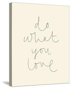 Do What You Love by Joni Whyte