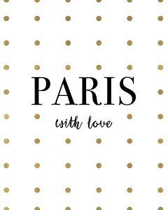 Paris with Love by Joni Whyte