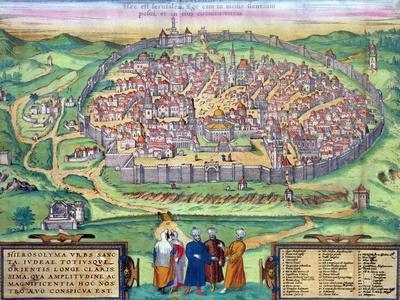 "Map of Jerusalem, from ""Civitates Orbis Terrarum"" by Georg Braun and Frans Hogenberg, circa 1572"